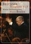 Bruckner - Symphony No. 8 / Pierre Boulez, Vienna Philharmonic