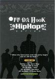 Off Da Hook Hip Hop Series