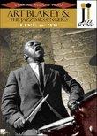 Jazz Icons: Art Blakey & the Jazz Messengers Live in '58