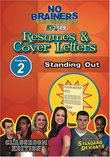 Standard Deviants School - No-Brainers on Resumes & Cover Letters, Program 2 - Standing Out (Classroom Edition)