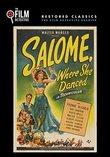 Salome, Where She Danced (The Film Detective Restored Version)