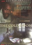 Deadly Drifter / The Cold Room [Slim Case]