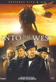 Into the West - Episodes Five & Six