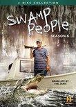 Swamp People: Season 6 [DVD]