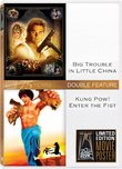 Big Trouble in Little China & Kung Pow: Enter Fist