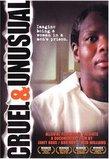 Cruel & Unusual (2006)