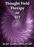 Thought Field Therapy or TFT