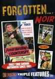 FORGOTTEN NOIR: Vol 7: David Harding, Counterspy; Danger Zone; The Big Chase