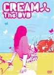 Cream: The DVD