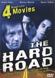 The Hard Road - Four Tough Life Movies