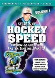 Robby Glantz's Secrets of Hockey Speed Vol. 1