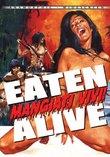 Eaten Alive (Mangiati Vivi)