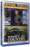 Historic Traveler: Robert E. Lee Country