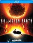 Collision Earth [Blu-ray]