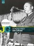 Masters of American Music: The World According to John Coltrane