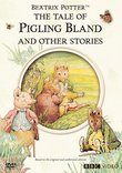 Tale of Pigling Bland and Other Stories: Beatrix Potter