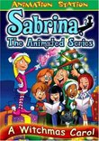 Sabrina: The Animated Series - A Witchmas Carol