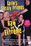 Colin's Sleazy Friends: Raw and Extreme DVD