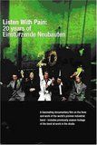 Einsturzende Neubauten: Listen with Pain - 20 Years of Einsturzende Neubauten