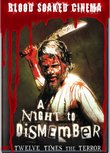 Blood Soaked Cinema: A Night to Dismember
