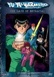 Yu Yu Hakusho - The Gate of Betrayal (Edited, Vol. 4)