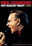 Neil Diamond: Hot August Night NYC- Live from Madison Square Garden