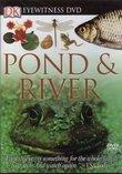 Eyewitness DVD: Pond and River