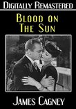 Blood on the Sun - Digitally Remastered