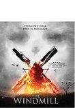 THE WINDMILL [Blu-ray]