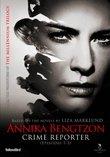 Annika Bengtzon, Crime Reporter: Epsiodes 1-3