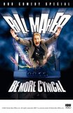 Bill Maher - Be More Cynical