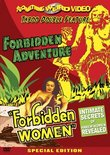 Forbidden Adventure & Forbidden Women
