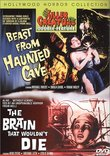 Beast From Haunted Cave/The Brain That Wouldn't Die