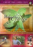 Rebecca's Garden, Vol. 5: Herb Gardening