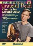 Learn Seven More Grateful Dead Classics For Acoustic Guitar DVD 2