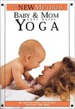 The New Method: Baby and Mom: Postnatal Yoga
