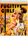 Fugitive Girls [Blu-ray/DVD Combo]