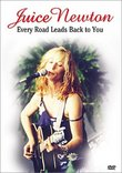 Juice Newton - Every Road Leads Back to You