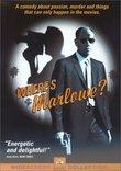 Where's Marlowe