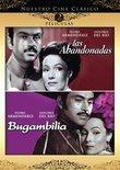 Nuestro Cine Clasico: Las Abandonadas/Bugambilia