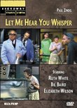 Let Me Hear You Whisper (Broadway Theatre Archive)