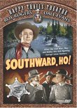 Happy Trails Theater: Southward, Ho!