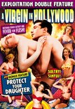 A Virgin in Hollywood / Protect Your Daughter