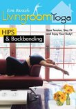 Living Room Yoga: Hips & Back Bending