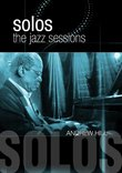 Hill, Andrew - Solos: The Jazz Sessions