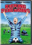 Kicking & Screaming (Full Screen)