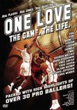One Love: The Game. The Life.
