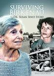 Surviving Birkenau: The Dr. Susan Spatz Story