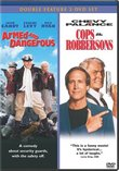Armed & Dangerous / Cops & Robbersons (2-pack)