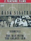 Frank Sinatra Suddenly/The Man With The Golden Arm